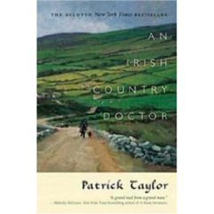 AN IRISH COUNTRY DOCTOR (Paperback) by Patrick Taylor