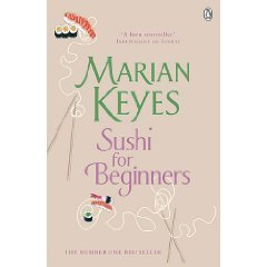 Sushi for Beginners (Paperback) by Marian Keyes (